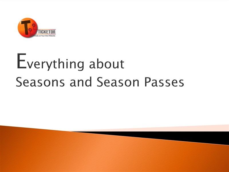 Get Information and buy tickets to Live Ticketor Webinar: Everything about Season Passes Different Levels, Date/Seat Selection/Exchanges on Ticketor