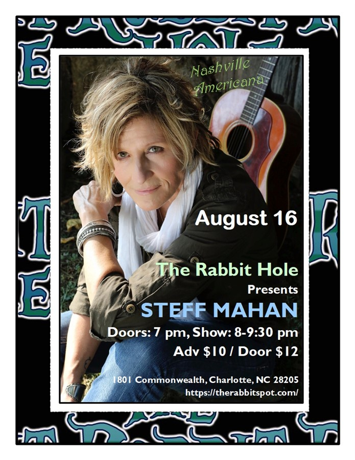 Get Information and buy tickets to Steff Mahan  on The Rabbit Hole
