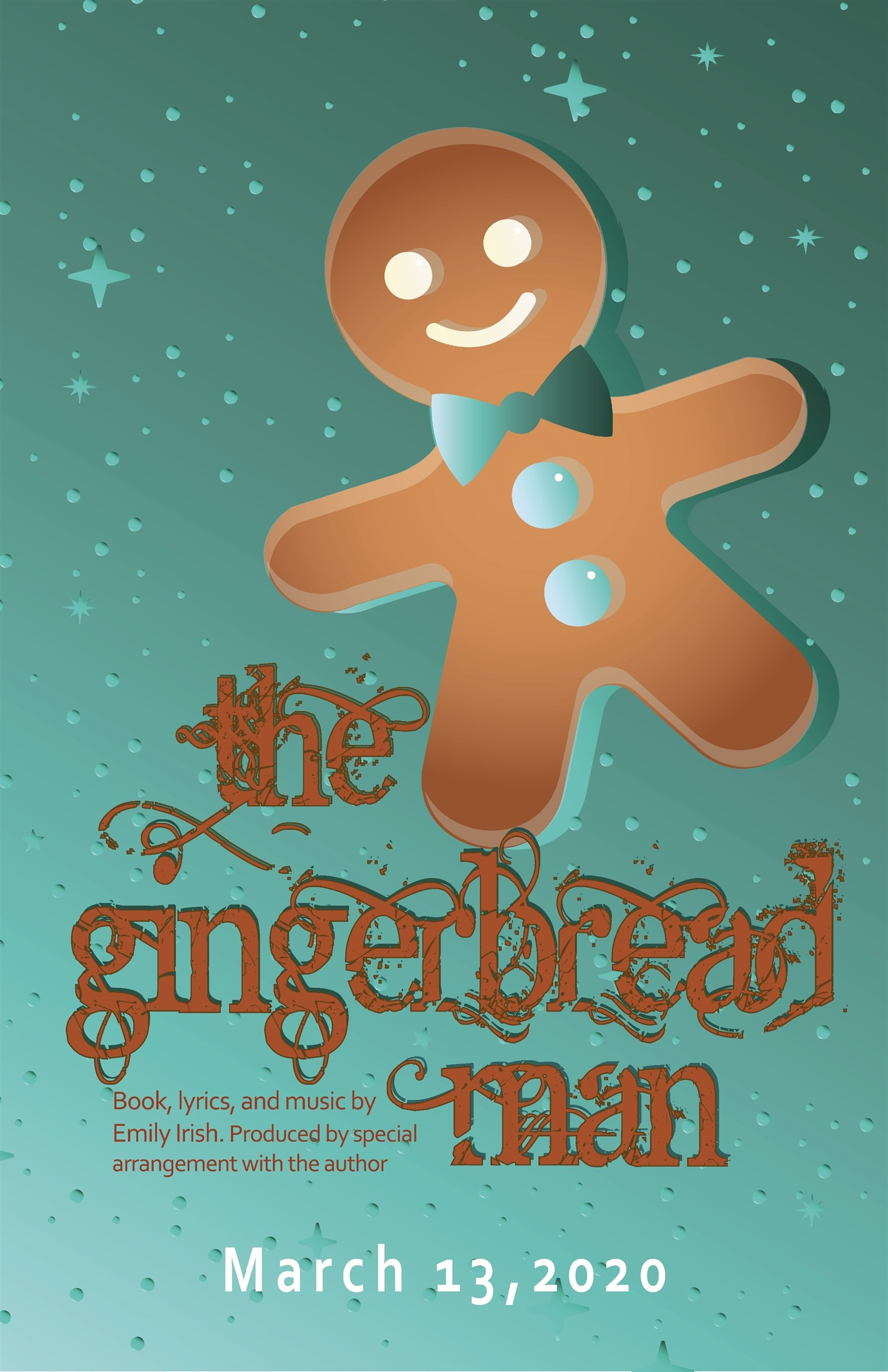 The Gingerbread Man Friday, March 13, 2020 @ 7:00 pm on Mar 13, 19:00@Spiritual Twist Productions - Pick a seat, Buy tickets and Get information on Spiritual Twist Productions tickets.spiritualtwist.com