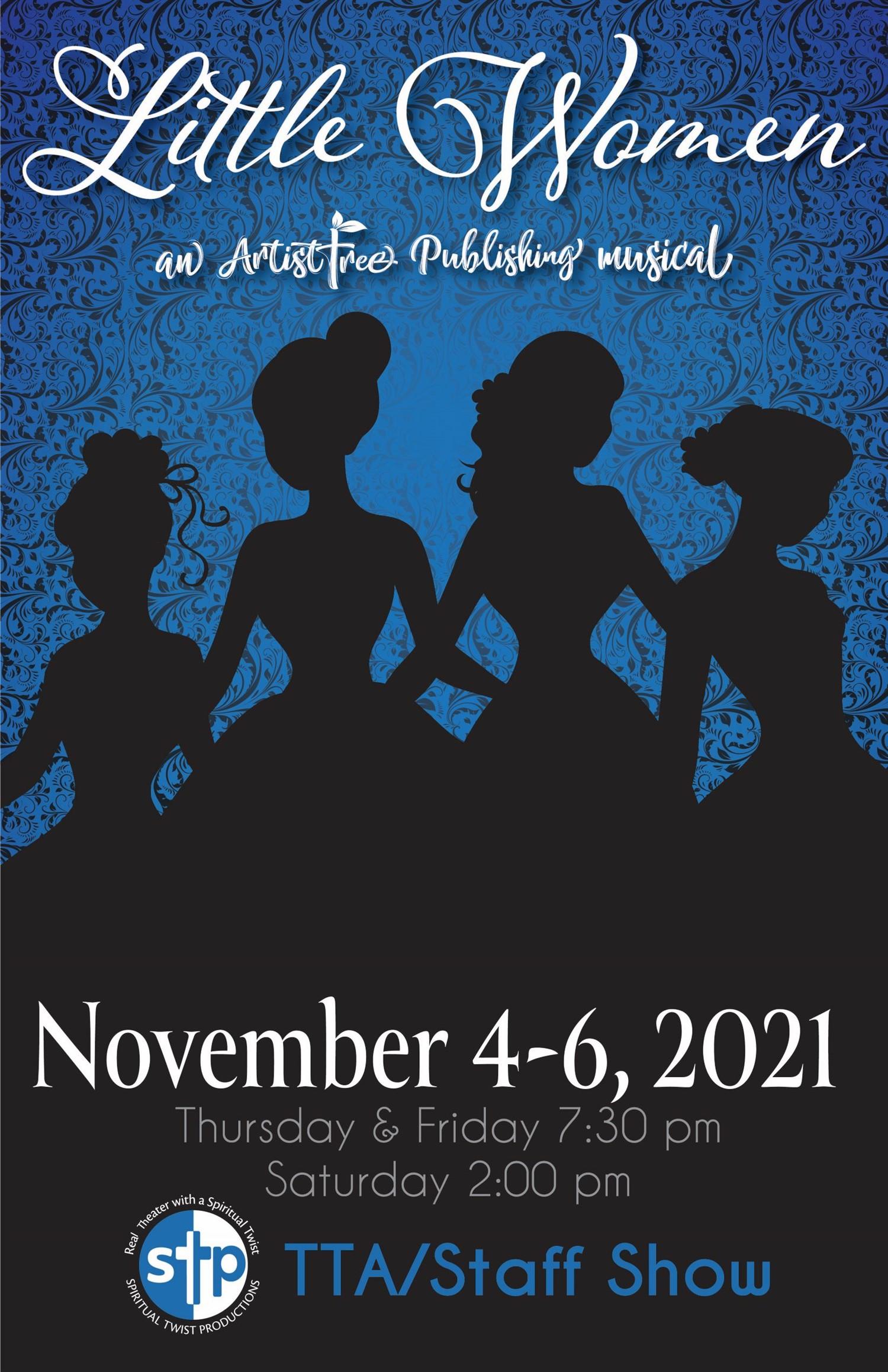 Little Women Wednesday, November 3, 2021 on Nov 03, 19:30@Spiritual Twist Productions - Pick a seat, Buy tickets and Get information on Spiritual Twist Productions tickets.spiritualtwist.com