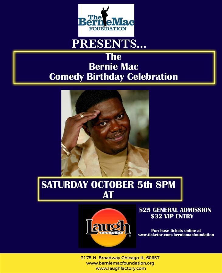 Get Information and buy tickets to Bernie Mac Birthday Comedy Celebration  on berniemacfoundation.org