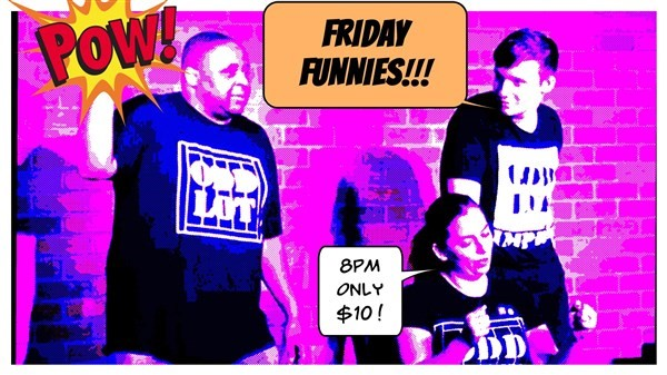 Get Information and buy tickets to Friday Funnies  on odd lot