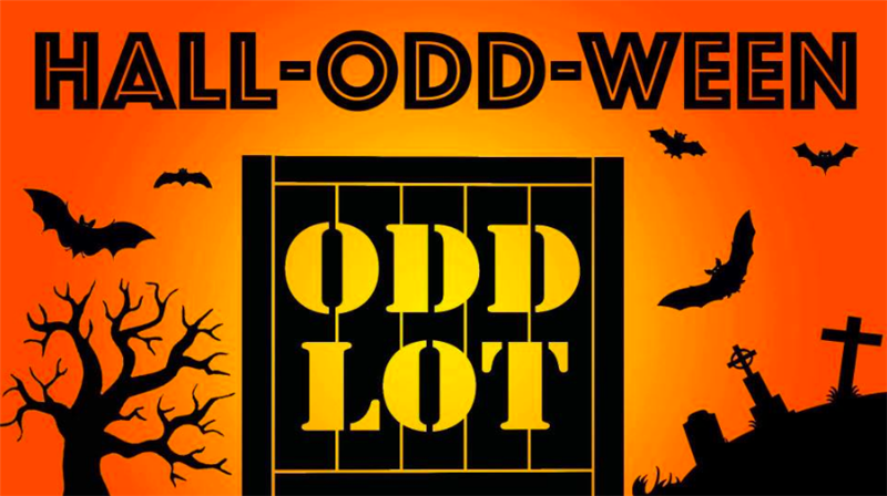 Odd Lot Presents: Hall-odd-ween Spooktacular