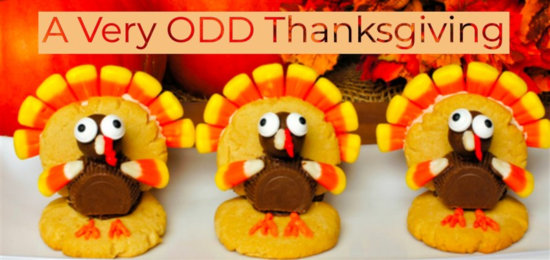 Saturday Specialty Show - A Very ODD Thanksgiving