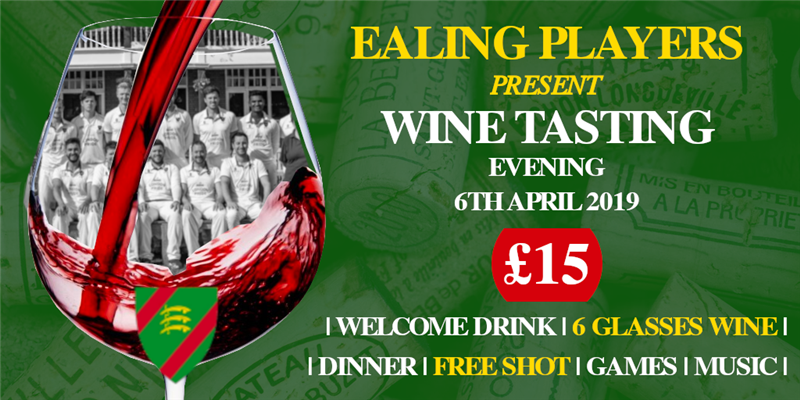 Get Information and buy tickets to Ealing Players present Wine Tasting Evening £15pp 6 Wine Tasting Rounds, 2 course Meal & After Party! on www.ealingcc.co.uk