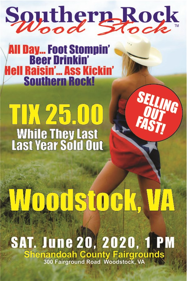 Southern Rock Wood Stock Woodstock, VA June 20 on Jun 20, 13:00@Shenandoah County Fairgrounds - Buy tickets and Get information on www.southernrockwoodstock.com
