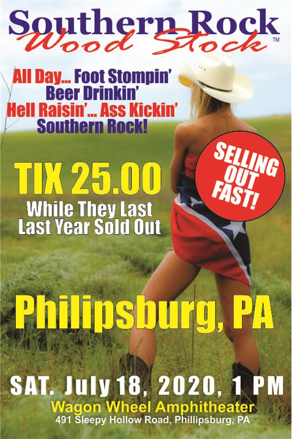 Southern Rock Wood Stock Philipsburg, PA on Jul 18, 13:00@Wagon Wheel Amphitheater - Buy tickets and Get information on www.southernrockwoodstock.com