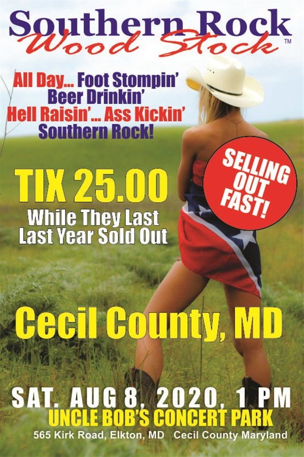 Southern Rock Wood Stock Cecil County, MD on Aug 08, 13:00@Uncle Bob's Concert Park - Buy tickets and Get information on www.southernrockwoodstock.com