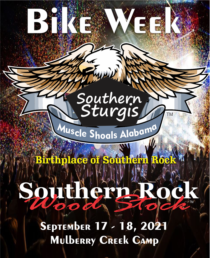 Get Information and buy tickets to Southern Sturgis September 17 & 18, 2021 on www.southernrockwoodstock.com