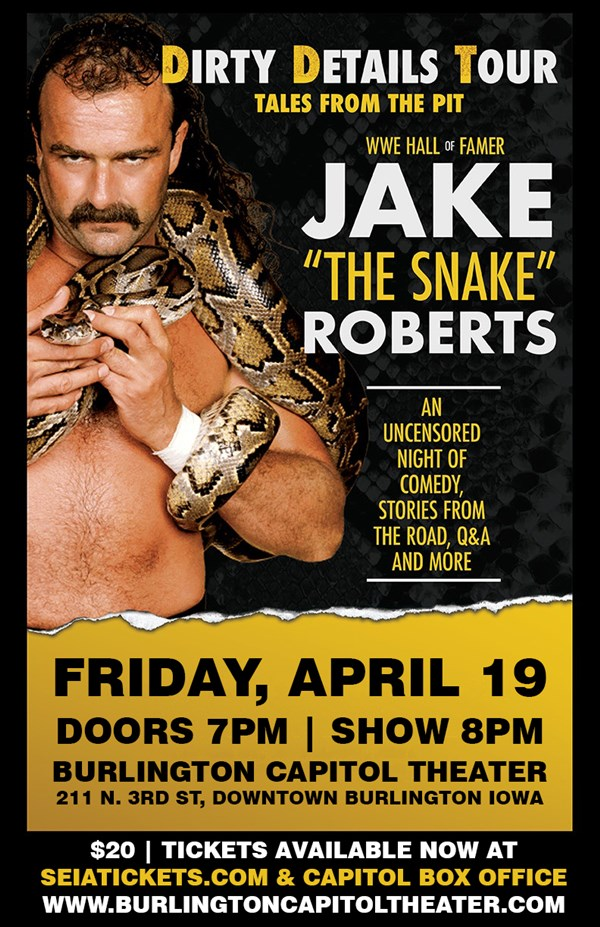 "Get Information and buy tickets to Jake ""The Snake"" Roberts Dirty Details Tour on SEIA Tickets"