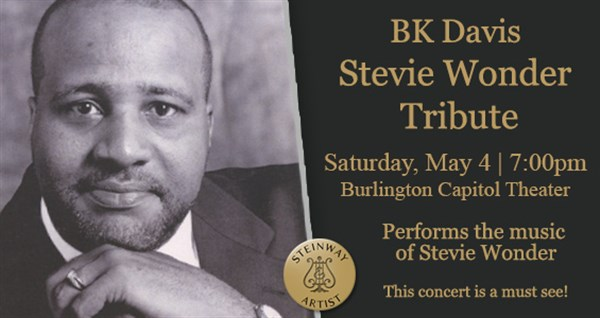 Get Information and buy tickets to BK Davis Tribute to the Music of Stevie Wonder on SEIA Tickets
