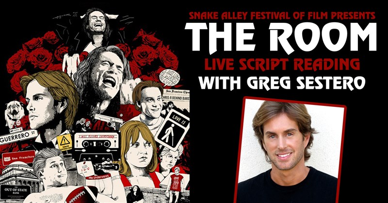 Get Information and buy tickets to The Room Live Script Reading with Greg Sestero Presented by Snake Alley Festival of Film on SEIA Tickets