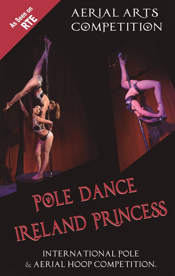 Get Information and buy tickets to Pole Dance Ireland Princess 2019 Aerial Arts Competition on pole dance ireland