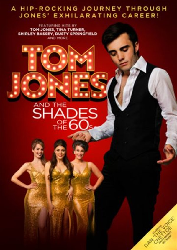 Get Information and buy tickets to Tom Jones And The Shades Of The 60