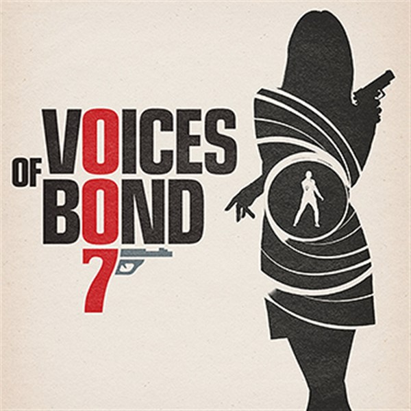 Get Information and buy tickets to Voices of Bond  on gladstonetheatre.org.uk