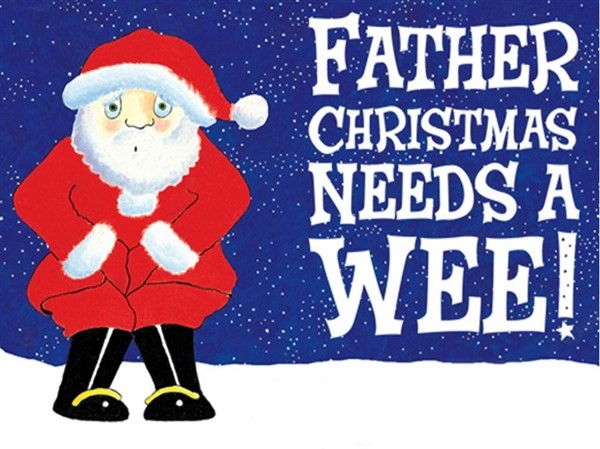 Get Information and buy tickets to Father Christmas Needs A Wee  on gladstonetheatre.org.uk