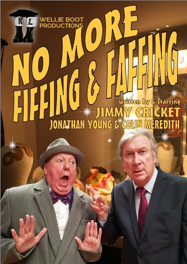 Get Information and buy tickets to No More Fiffing and Faffing  on gladstonetheatre.org.uk