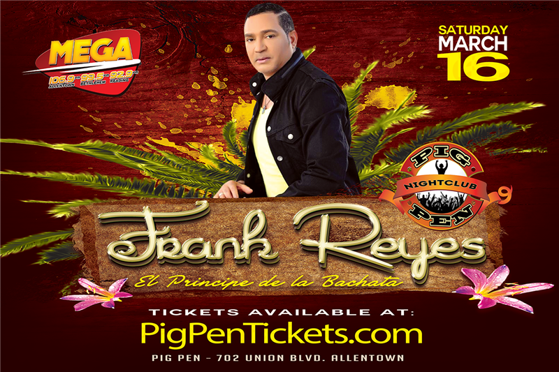 Get Information and buy tickets to Frank Reyes in the Event Center on Pig Pen Fun Bar