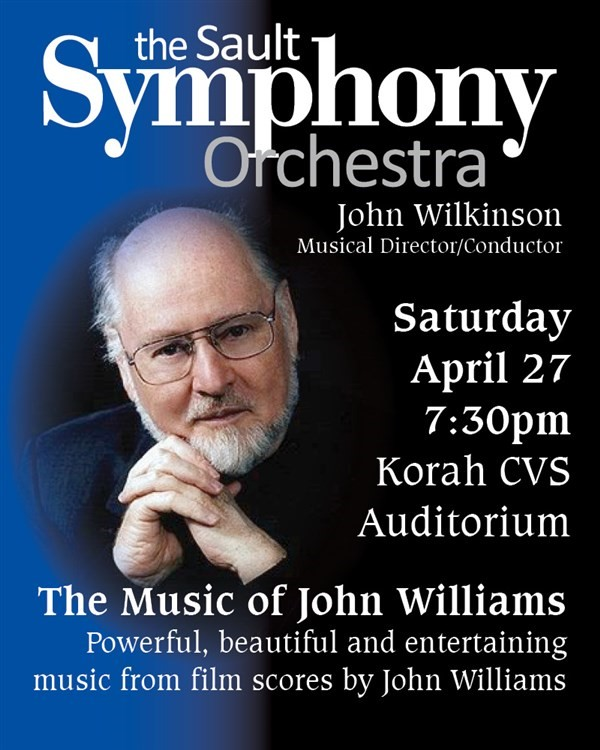 Get Information and buy tickets to The Music of John WIlliams  on www.saultsymphony.ca