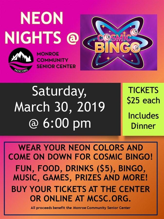 Get Information and buy tickets to Neon Nights Cosmic Bingo  on Monroe Community Senior Center