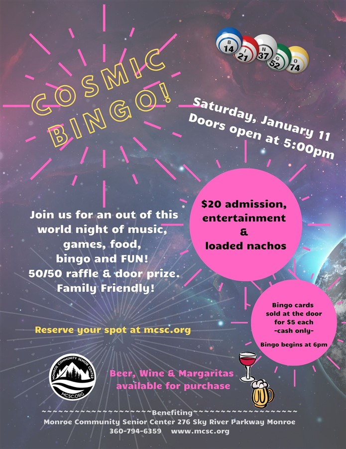 Get Information and buy tickets to Cosmic Bingo  on Monroe Community Senior Center