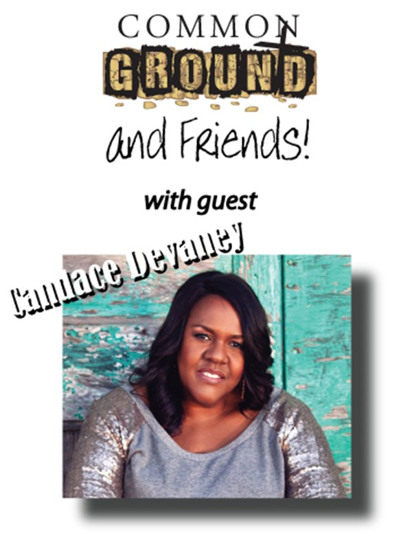 Get Information and buy tickets to Common Ground - 2-22-2019 with guest Candace Devaney on Common Ground
