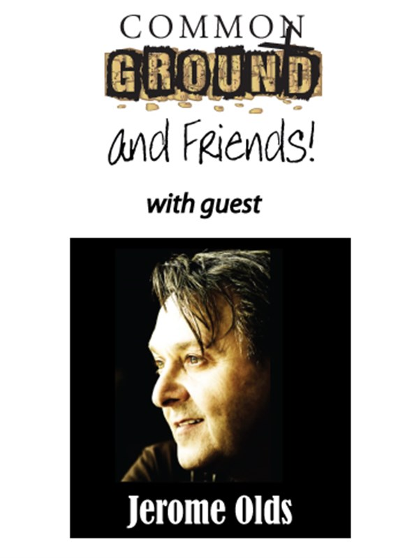 Get Information and buy tickets to Common Ground - 7-19-2019 with guest Jerome Olds on Common Ground