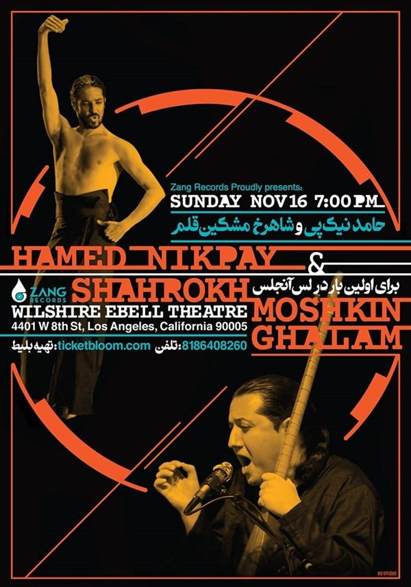Get Information and buy tickets to Hamed Nikpay & Shahrokh Moshkin Ghalam in LA Zang Records Presents on Ticket Bloom