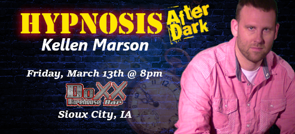 HIP-NOSIS After Dark The Show America's #1 Adult Comedy Hypnosis Show on Mar 13, 20:00@DOXX Warehouse and Bar - Buy tickets and Get information on Comedy Hypnotist Kellen Marson