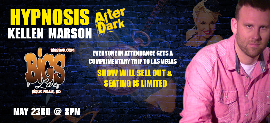 HIP-NOSIS AFTER DARK America's #1 Adult Comedy Hypnosis Show on May 23, 20:00@Bigs Bar - Buy tickets and Get information on Comedy Hypnotist Kellen Marson