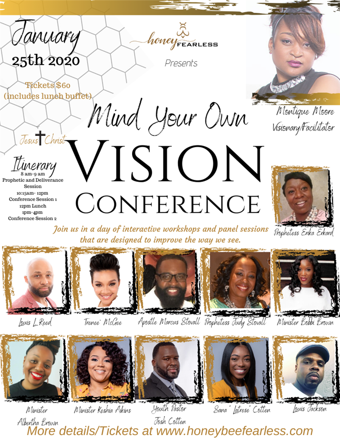 Get Information and buy tickets to Mind Your Own Vision ( Kings and Queens) Conference on Honeybeefearless@gmail.com