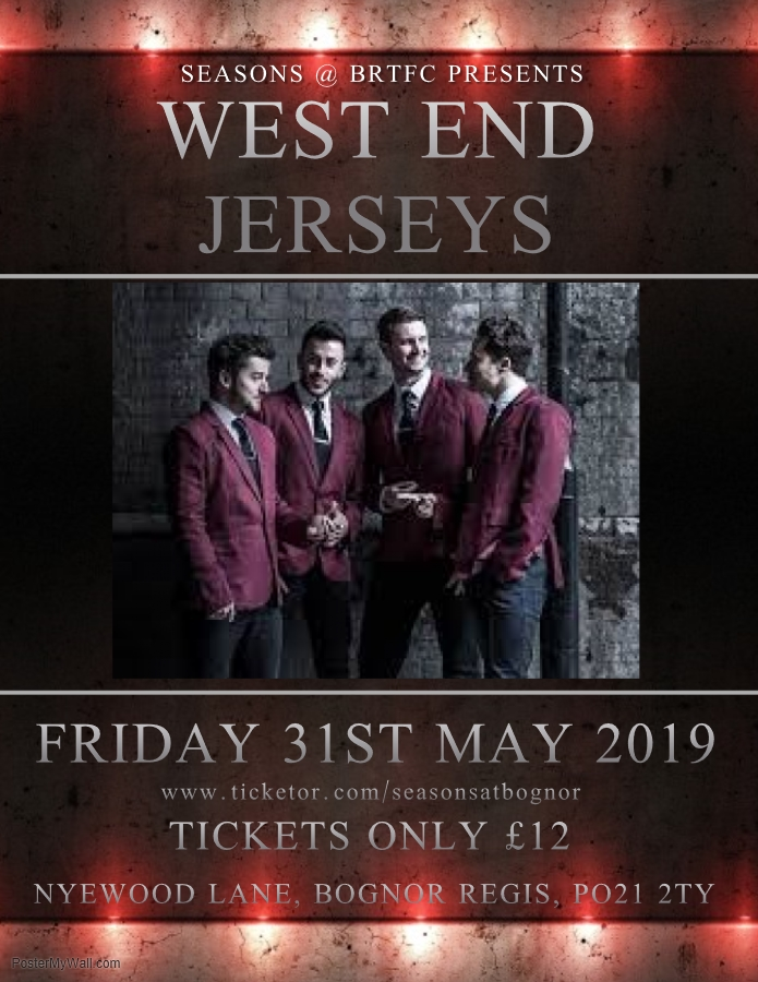 Get Information and buy tickets to WEST END JERSEYS  on Seasons At Bognor