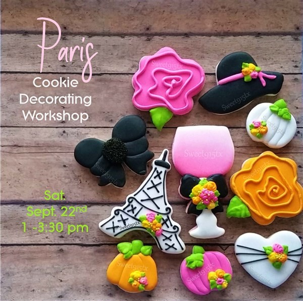 Get Information and buy tickets to Paris Cookie Decorating  on Sweet915tx
