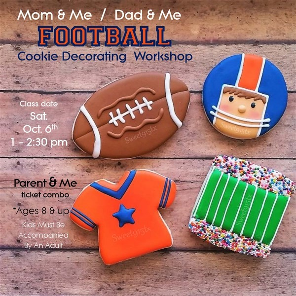Get Information and buy tickets to Football Cookie Decorating Parent & Me on Sweet915tx