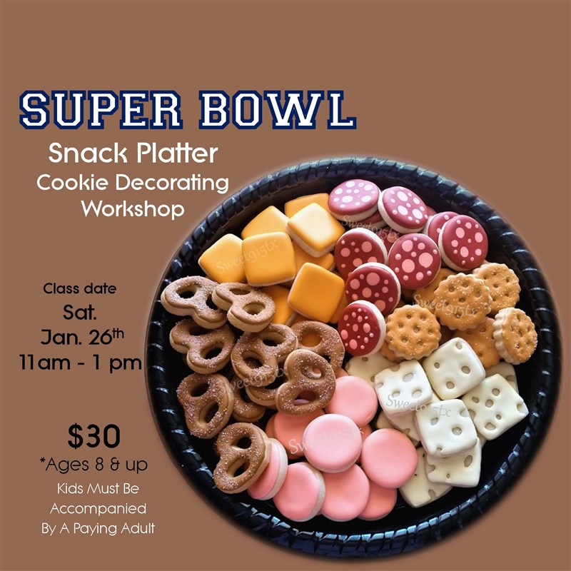 Get Information and buy tickets to Super Bowl Snack Platter Cookie Decorating Workshop on Sweet915tx