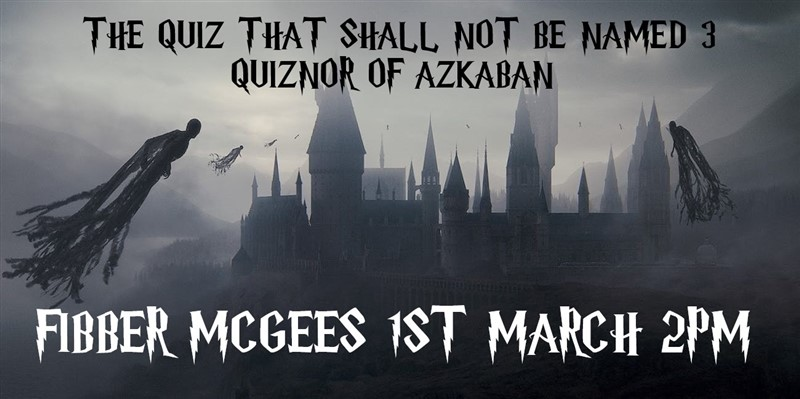 Get Information and buy tickets to The quiz that shall not be named. Quiznor of Azkaban on Dublin table quizes