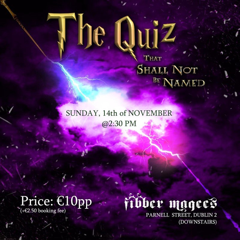Get Information and buy tickets to The Quiz That Shall Not Be Named  on Dublin table quizzes