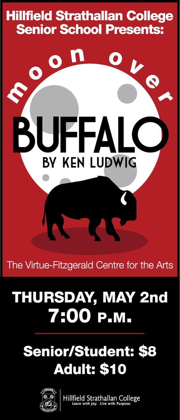 Get Information and buy tickets to Moon Over Buffalo Presented by the HSC Senior School on Hillfield Strathallan College Ticketor