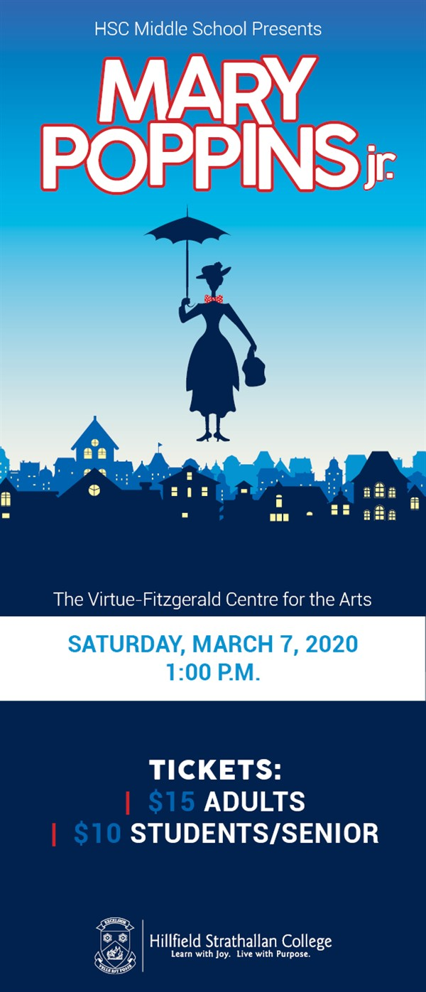 Get Information and buy tickets to Mary Poppins Jr. Presented by the HSC Middle School on Hillfield Strathallan College Ticketor