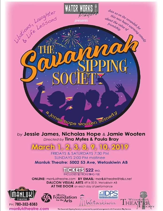 Get Information and buy tickets to The Savannah Sipping Society  on Manluk Theatre