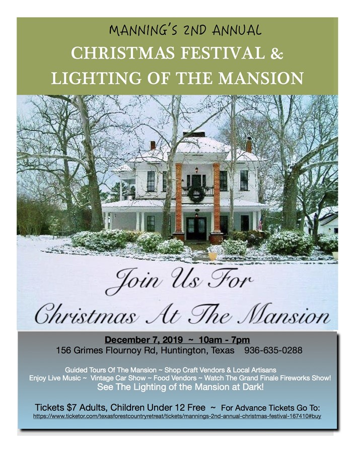 Get Information and buy tickets to Mannings 2nd Annual Christmas Festival  on Texas Forest Country Retreat