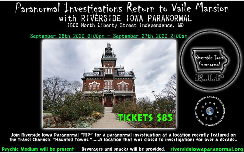 9/26/20: Investigation at the Vaile Mansion