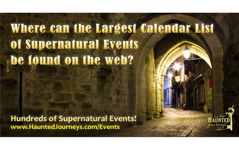 Visit Haunted Journeys! Largest Calendar of Para Events