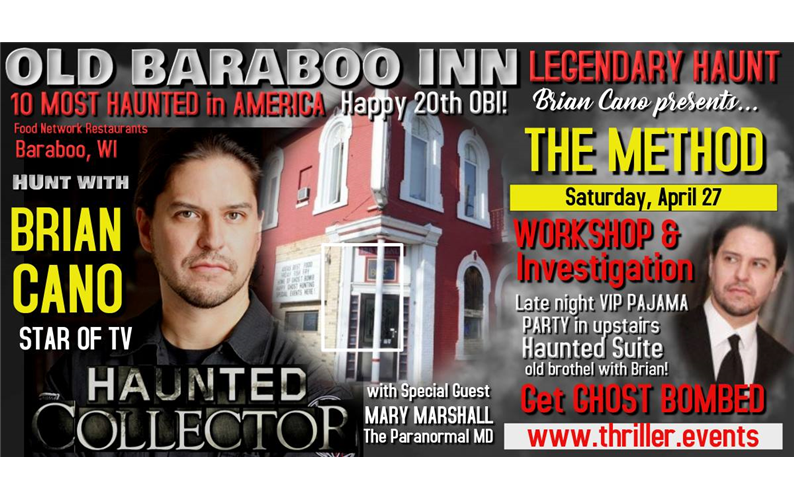 4/27/19: Brian Cano presents THE METHOD™ Workshop & Ghost Hunt