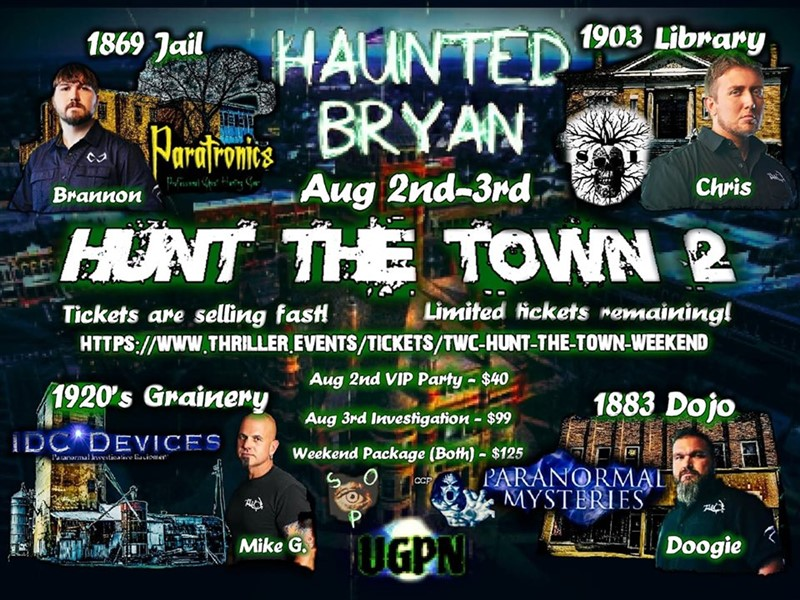 Get Information and buy tickets to TWC Hunt The Town Weekend Present by Haunted Bryan Investigations on Thriller Events