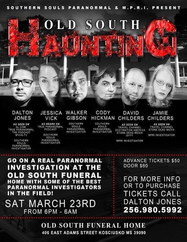 Get Information and buy tickets to Old South Haunting Presented by Southern Souls Paranormal & M.P.R.I. on Thriller Events