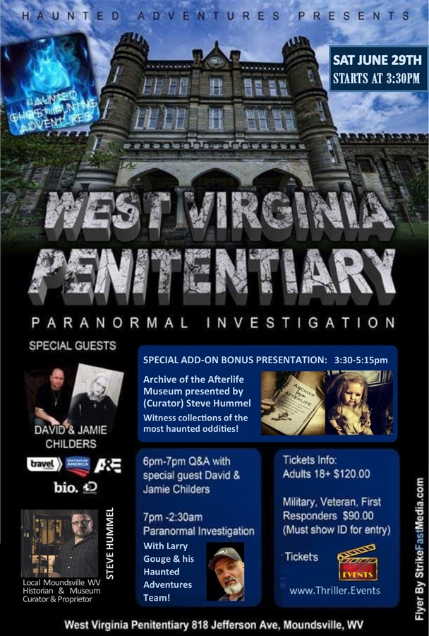 Get Information and buy tickets to Overnight Paranormal Investigation @ W Virginia Penitentiary Haunted Ghost Hunting Adventures on Thriller Events