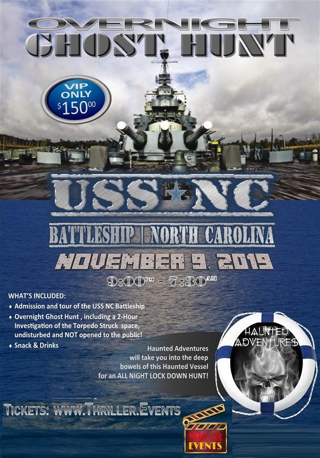 USS North Carolina Battleship Overnight Ghost Hunt