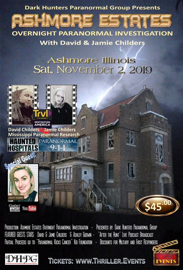 Get Information and buy tickets to Ashmore Estates Overnight Investigation Presented by Dark Hunters Paranormal Group on Thriller Events