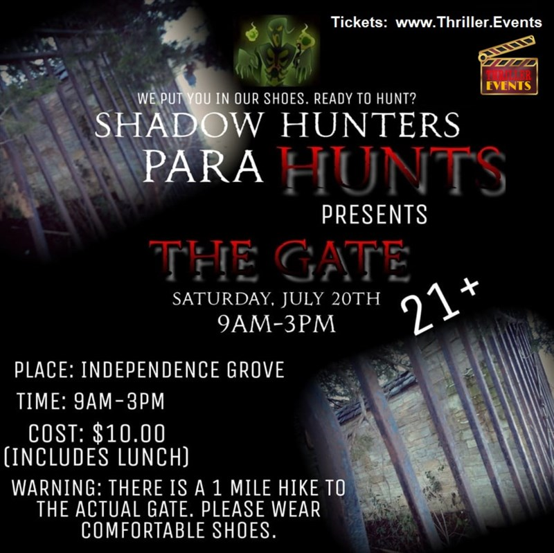 Get Information and buy tickets to Shadow Hunters Para-Hunts THE GATE! Shadow Hunters Paranormal Investigations on Thriller Events
